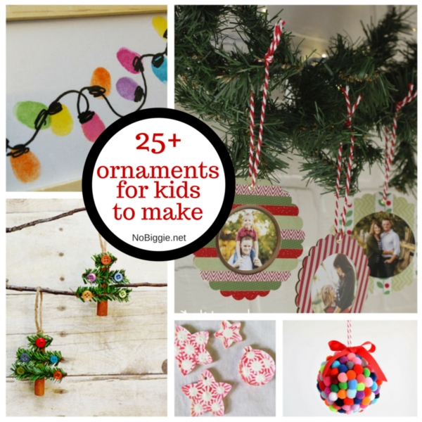 25+ ornaments for kids to make | NoBiggie.net