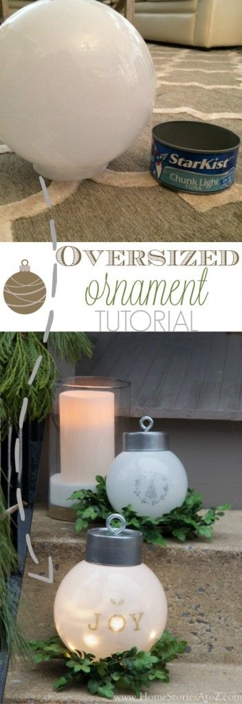 oversized ornament tutorial | 25+ easy DIY Christmas decor