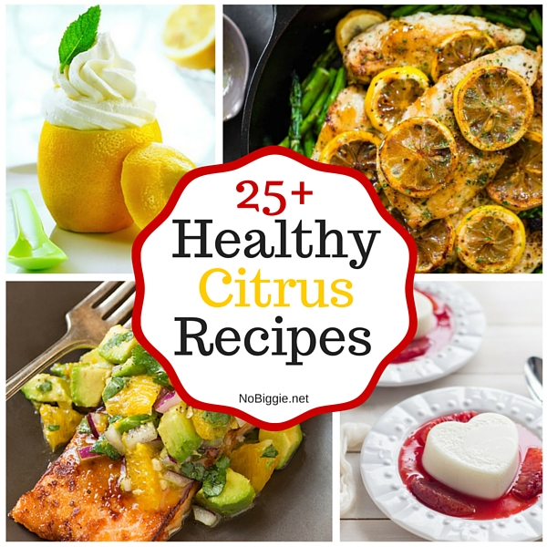 25+ Healthy Citrus Recipes