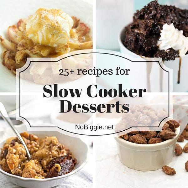 Desserts In Slow Cooker: 25+ Slow Cooker Dessert Recipes