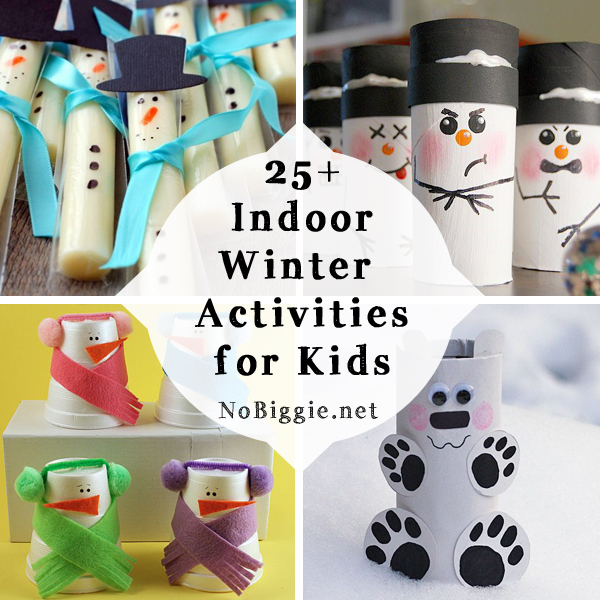 25+ winter indoor activities for kids | NoBiggie.net