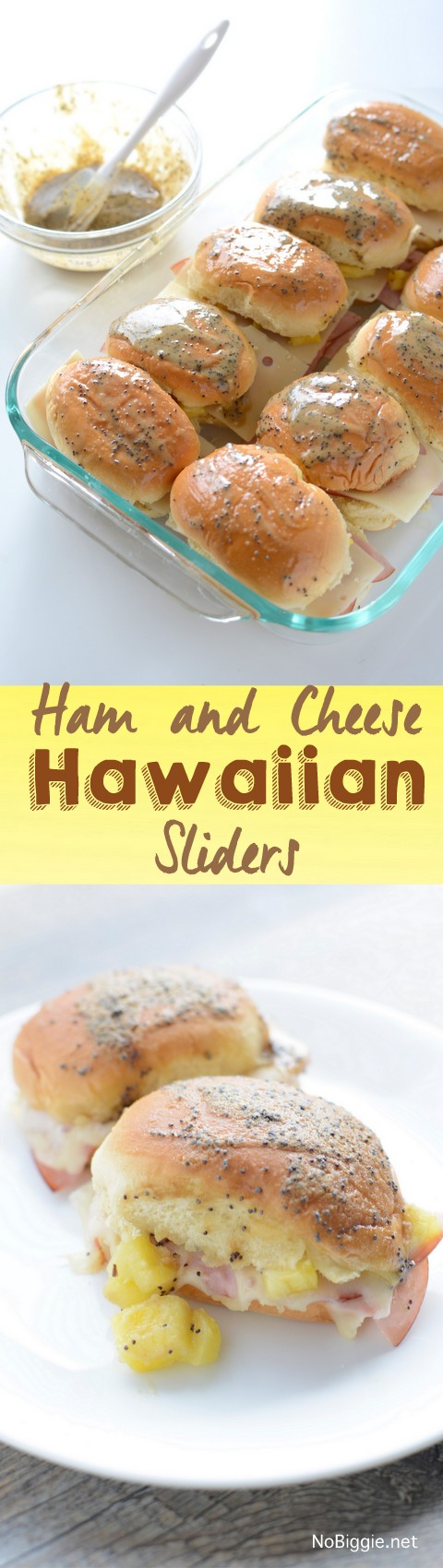 Ham and Cheese Hawaiian Sliders | NoBiggie.net