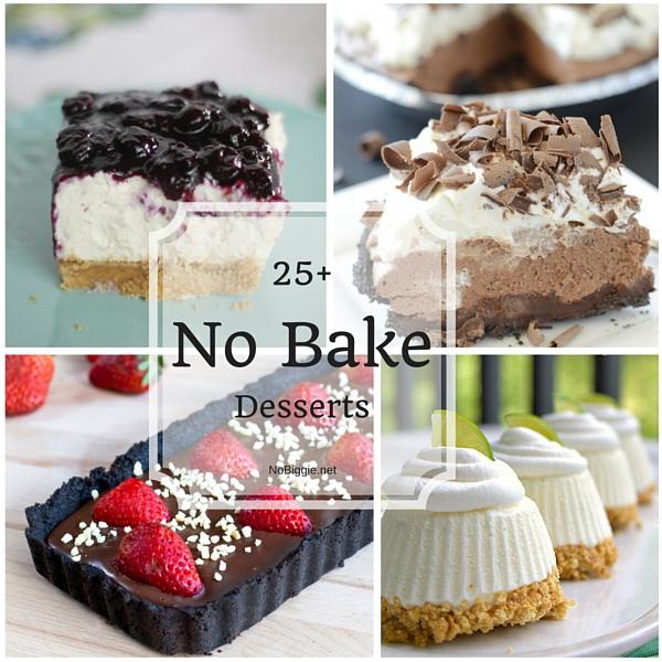 25+ No Bake Desserts | NoBiggie.net