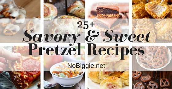 25+ Savory & Sweet Pretzel Recipes | NoBiggie.net