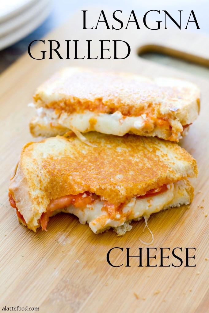 Lasagna Grilled Cheese   25+ Lasagna Recipes