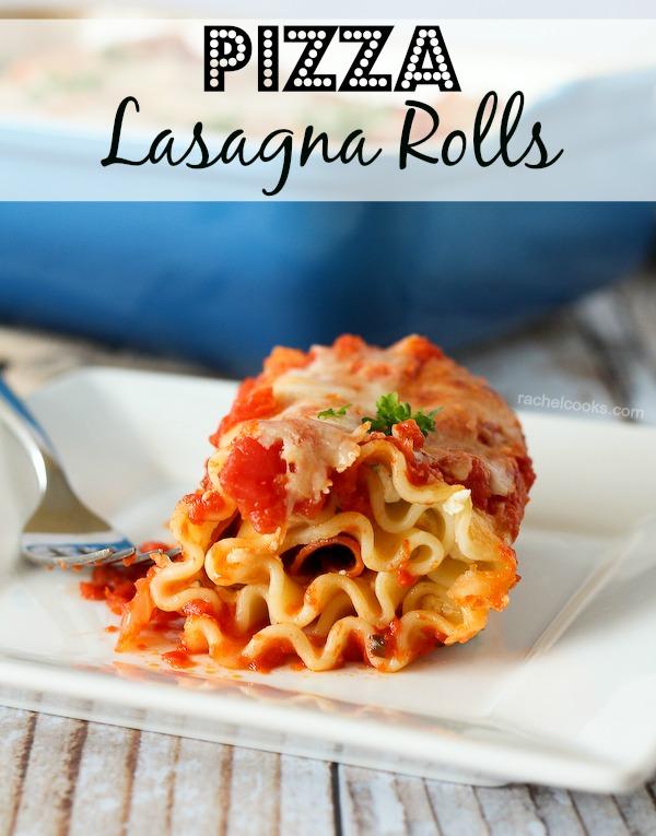 Pizza Lasagna Rolls   25+ Lasagna Recipes