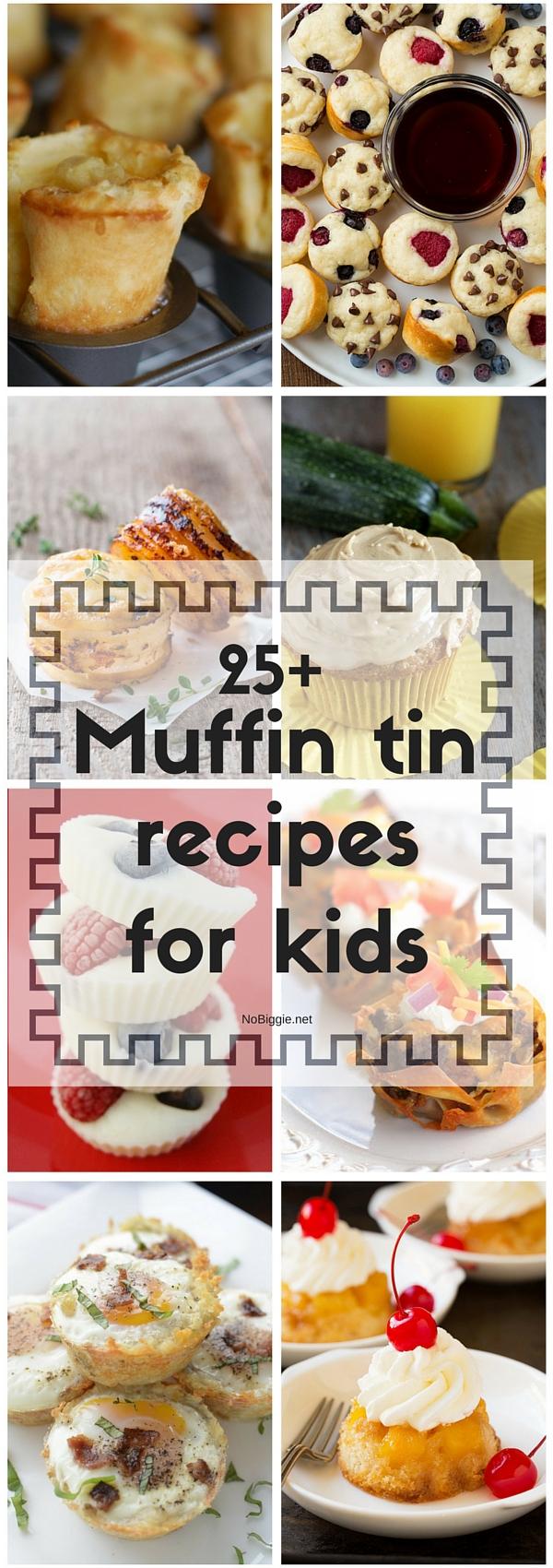 25+ Muffin Tin Recipes For Kids | NoBiggie.net