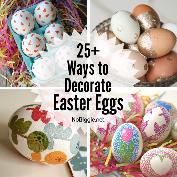 25+ ideas for Easter egg decorating | NoBiggie.net