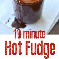 10 Minute Homemade Hot Fudge