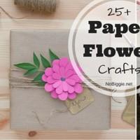 25+ Paper Flower Crafts