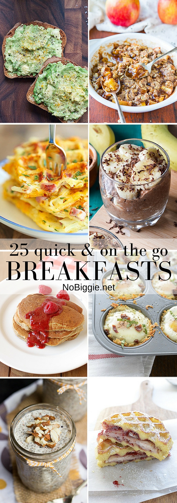 Quick & on th go breakfasts - great easy recipes for those busy mornings. #breakfasts #onthego #quickbreakfasts #easybreakfasts #breakfastrecipes
