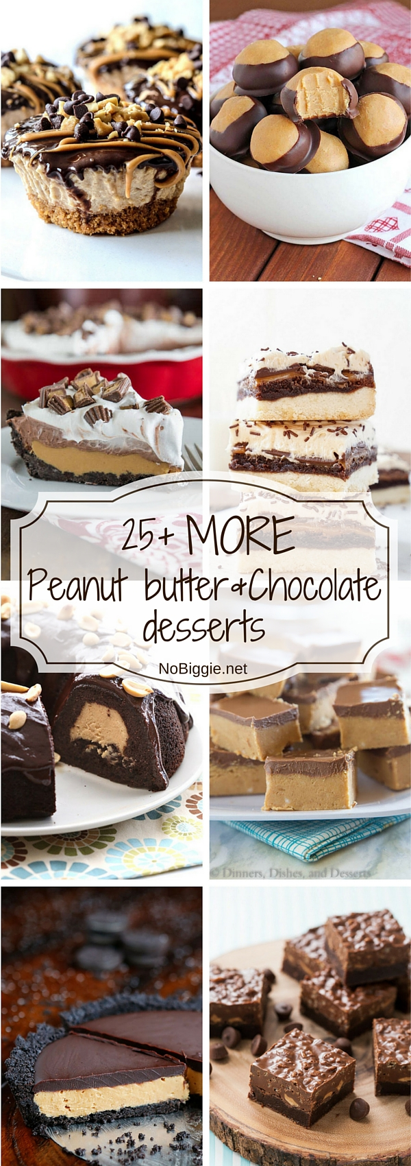 25+ MORE Peanut butter and Chocolate desserts | NoBiggie.net