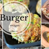 25+ Burger recipes