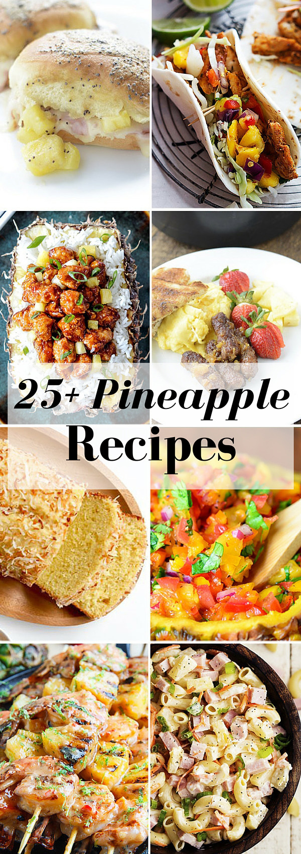 25+ Pineapple Recipes   NoBiggie.net