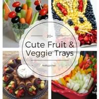 20+ Cute Fruit & Veggie Trays