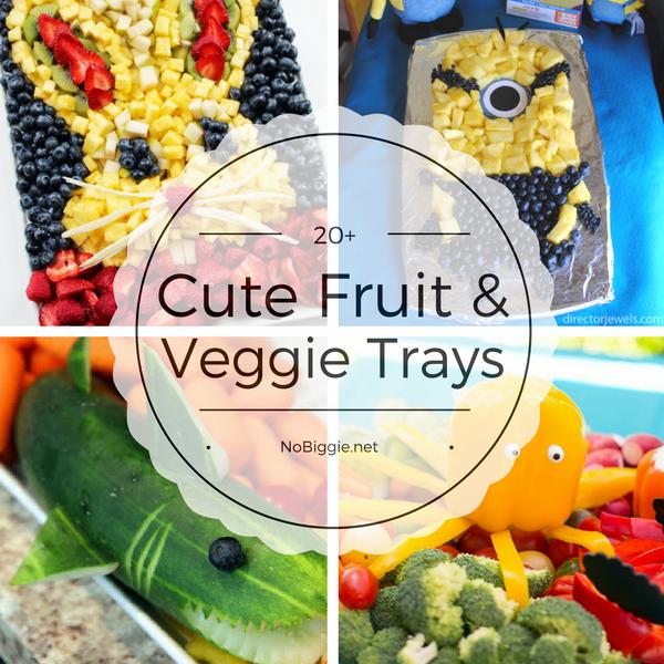 20+ Fruit & Veggie Trays | NoBiggie.net