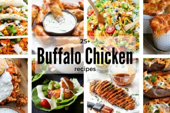 25+ Buffalo Chicken Recipes