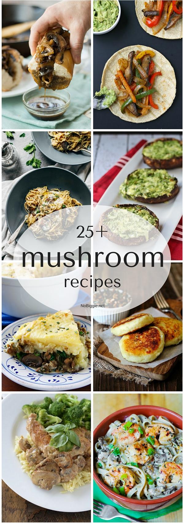 25+ mushroom recipes | NoBiggie.net