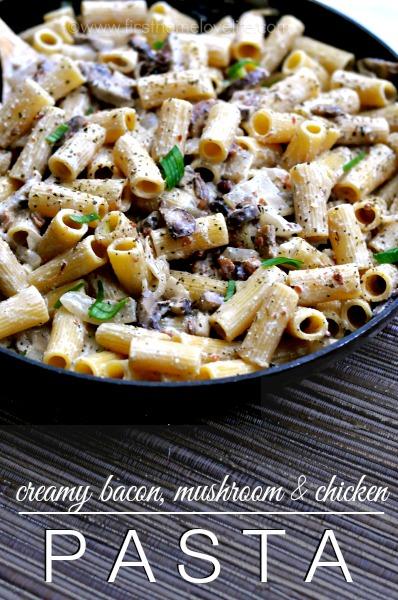 Bacon, Mushroom, Chicken Pasta | 25+ mushroom recipes