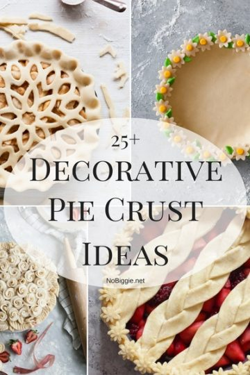 25+ Decorative Pie Crust Ideas