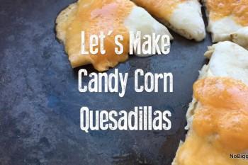 Three Cheese Candy Corn Quesadilla