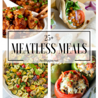 25+ Meatless Meals
