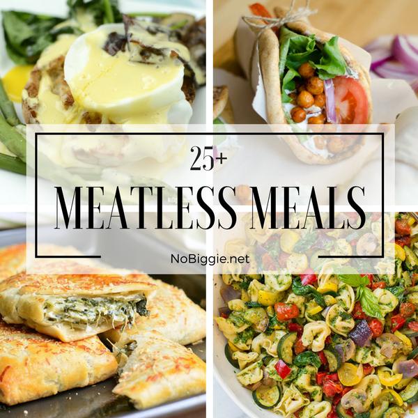 25+ Meatless Meals | NoBiggie.net