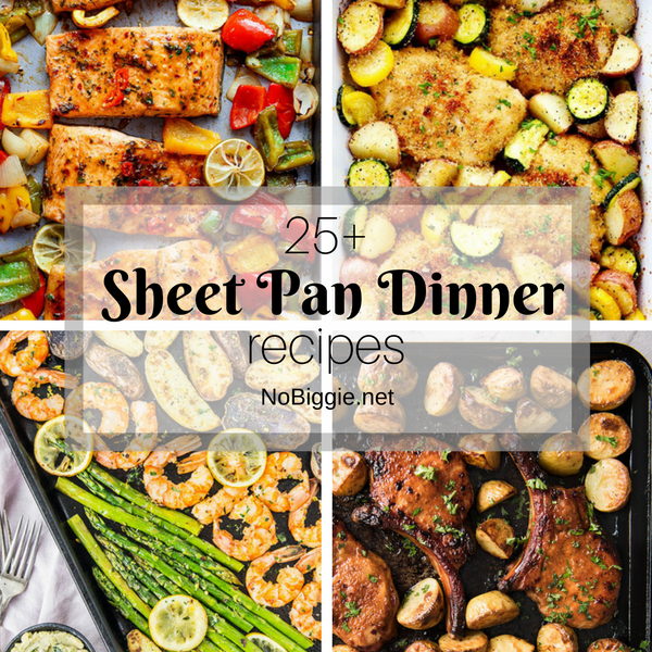 25+ Sheet Pan Dinner Recipes   NoBiggie.net