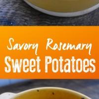 Savory Rosemary Sweet Potatoes