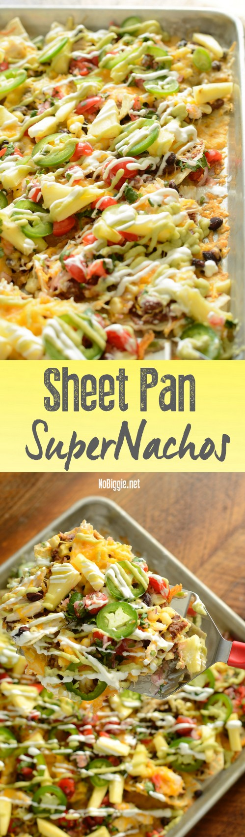 Sheet Pan Super Nachos -  not your ordinary nachos . #gamedayfoods #nachos #sheetpanmeals #sheetpannachos