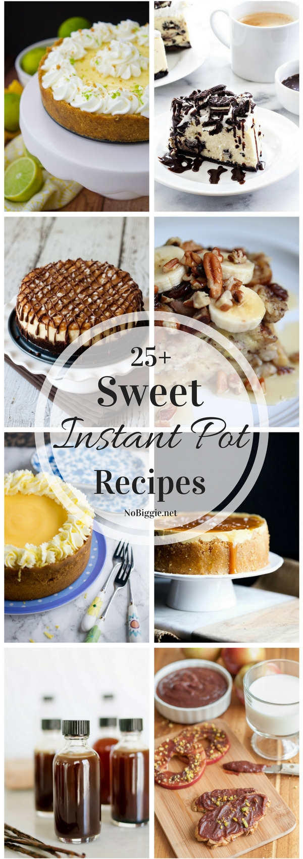 25+ Sweet Instant Pot Recipes | NoBiggie.net