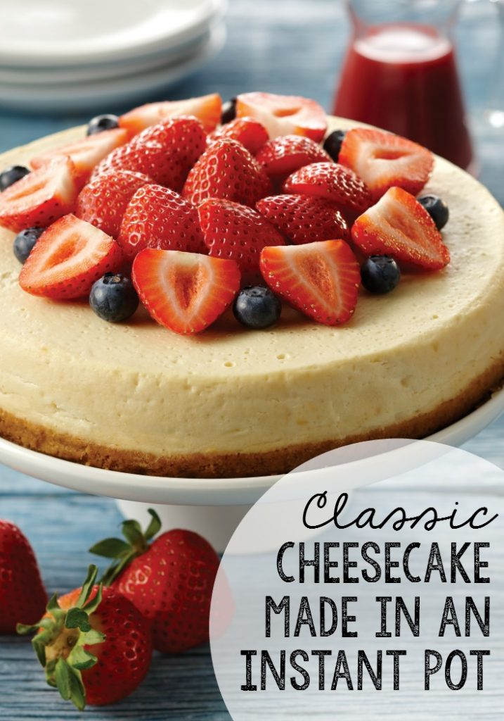 Instant Pot Cheesecake | 25+ Sweet Instant Pot Recipes
