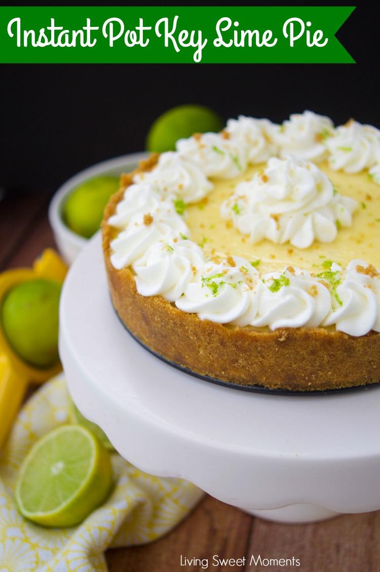 Instant Pot Key Lime Pie | 25+ Sweet Instant Pot Recipes