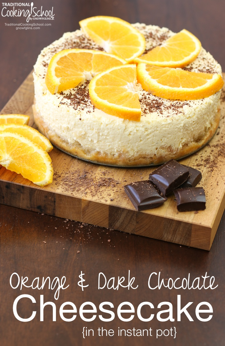 Orange and Dark Chocolate Cheesecake | 25+ Sweet Instant Pot Recipes