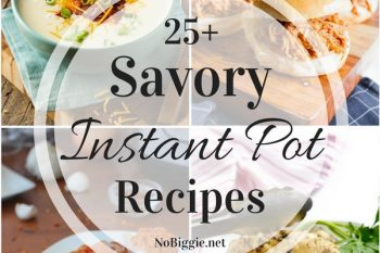 25+ Savory Instant Pot Recipes