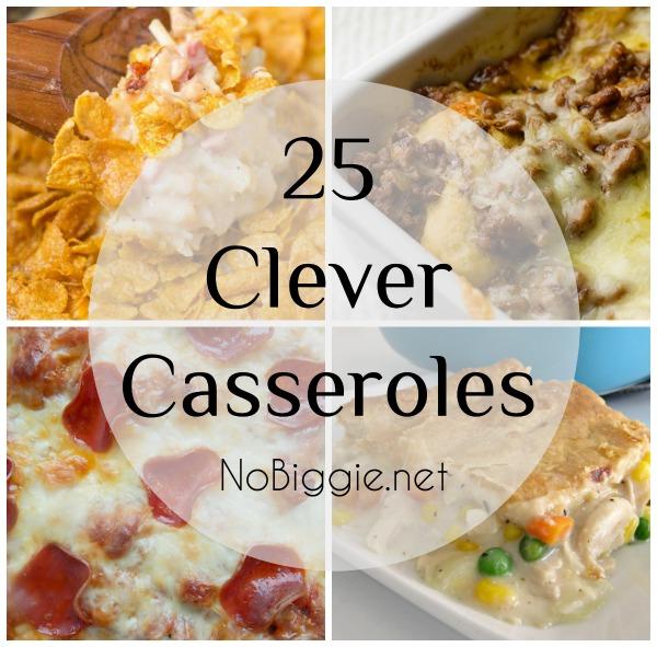 25+ clever casseroles | NoBiggie.net