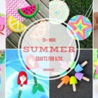 25+ MORE Summer Crafts for Kids