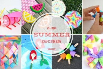 25+ MORE Summer Crafts for Kids