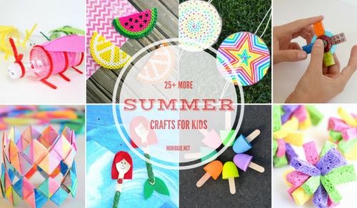 25 More Summer Crafts For Kids Nobiggie Net
