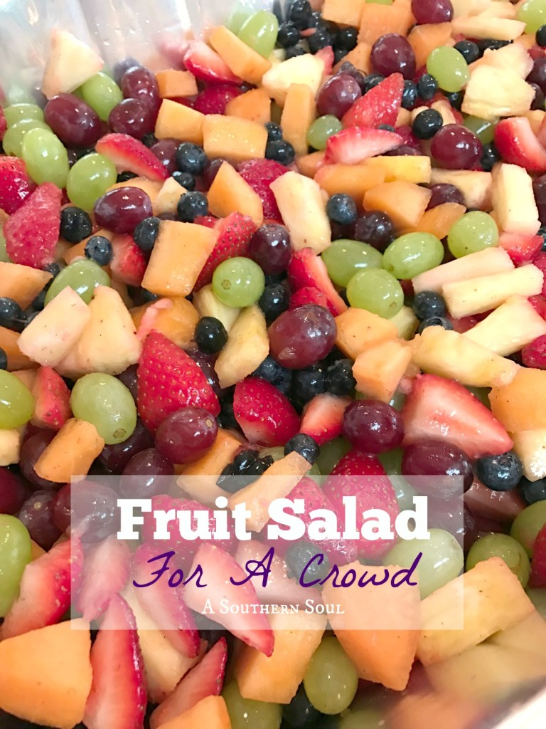 Fruit Salad for a crowd | 25+ ways to Feed a Crowd