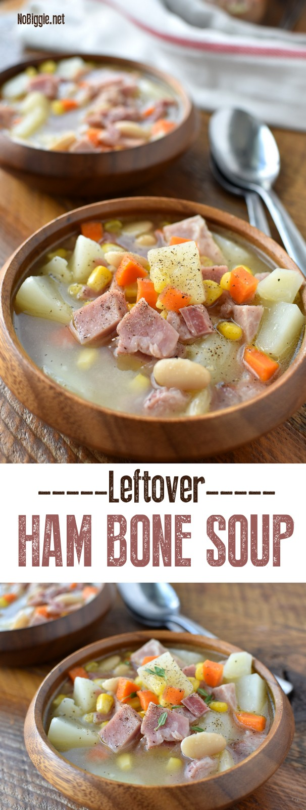 Leftover Ham Bone Soup is the perfect way to use up leftover holiday ham! Enjoy all the extra flavor from the ham bone. This soup is loaded! #hambonesoup #leftoverhamrecipes #soupison #nobiggierecipes #hamsoup #heartysoup