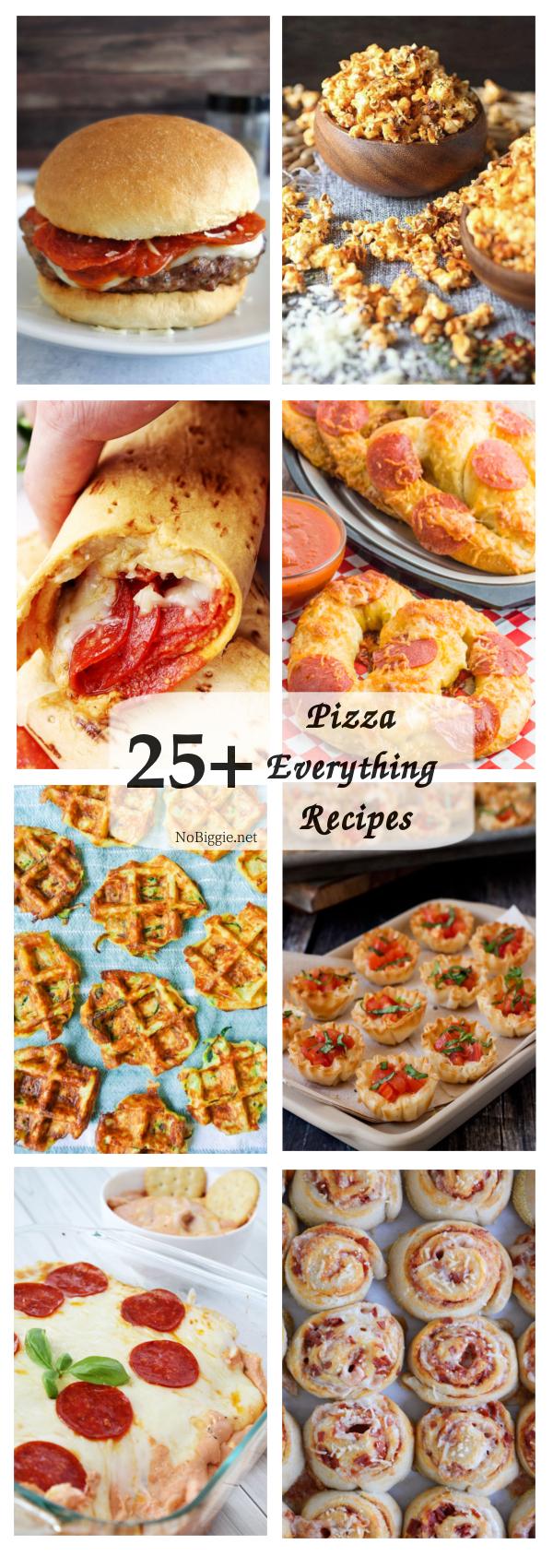 25+ Pizza Everything Recipes | NoBiggie.net