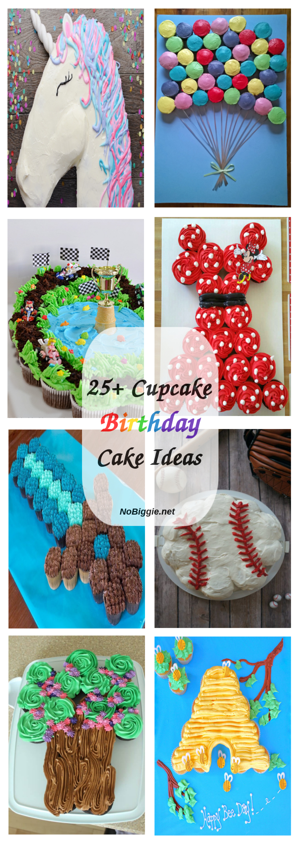 25 Cupcake Birthday Cake Ideas