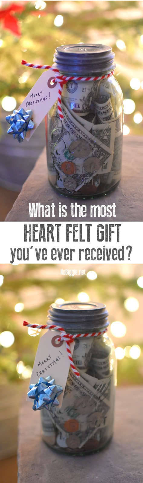What is the most heart felt gift you've ever received?