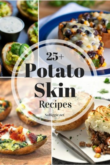 25+ Potato Skin Recipes