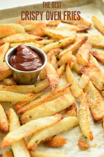 The Best Crispy Oven Fries