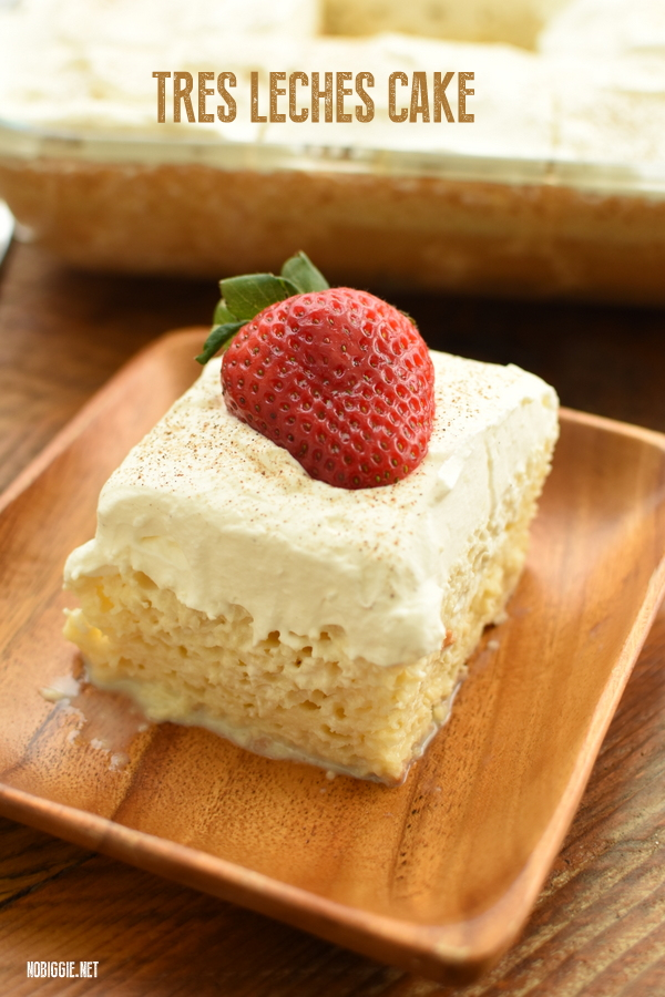 Tres Leches Cake | NoBiggie.net