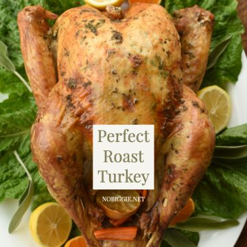 Perfect Roast Turkey for Thanksgiving