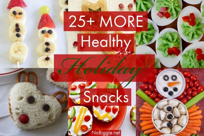 25+ MORE Healthy Holiday Snacks   NoBiggie.net